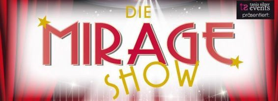 Mirage Show - Karlsruhe @ Akropolis  | Karlsruhe | Baden-Württemberg | Deutschland